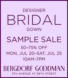 Sample Sale: Bergdorf Goodman – Designer Bridal Gown
